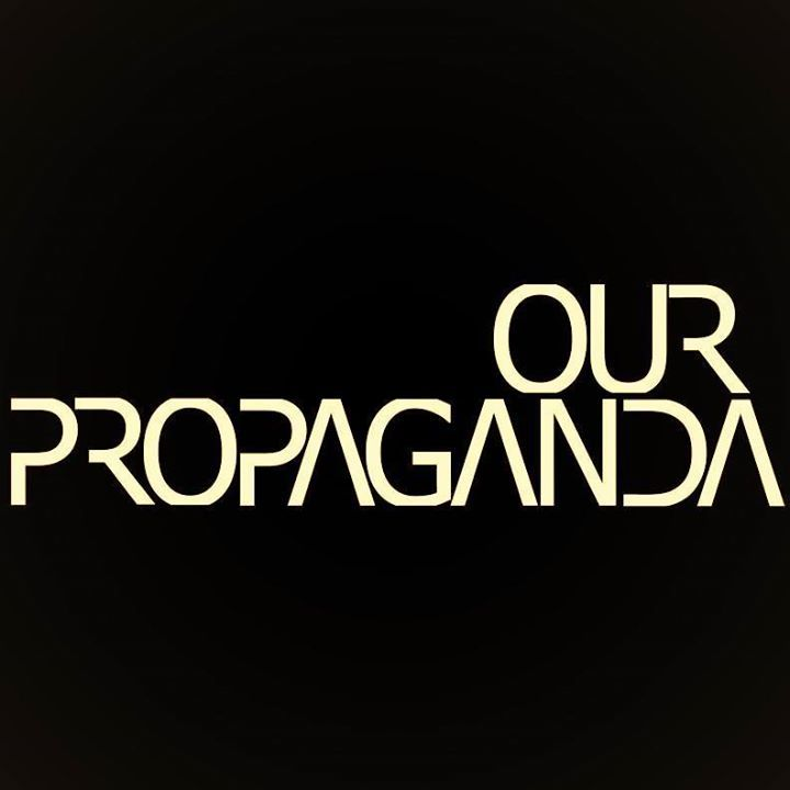 Our Propaganda Tour Dates