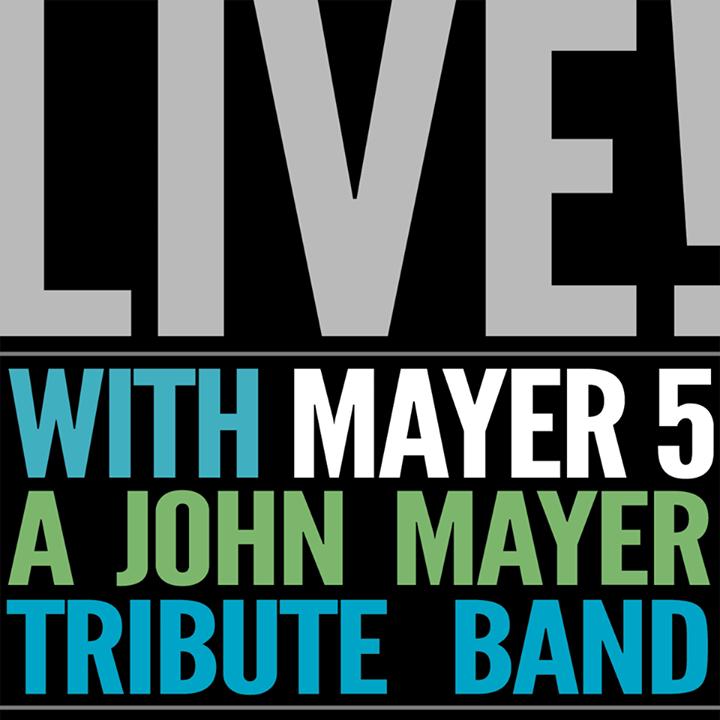 Mayer 5 Tour Dates