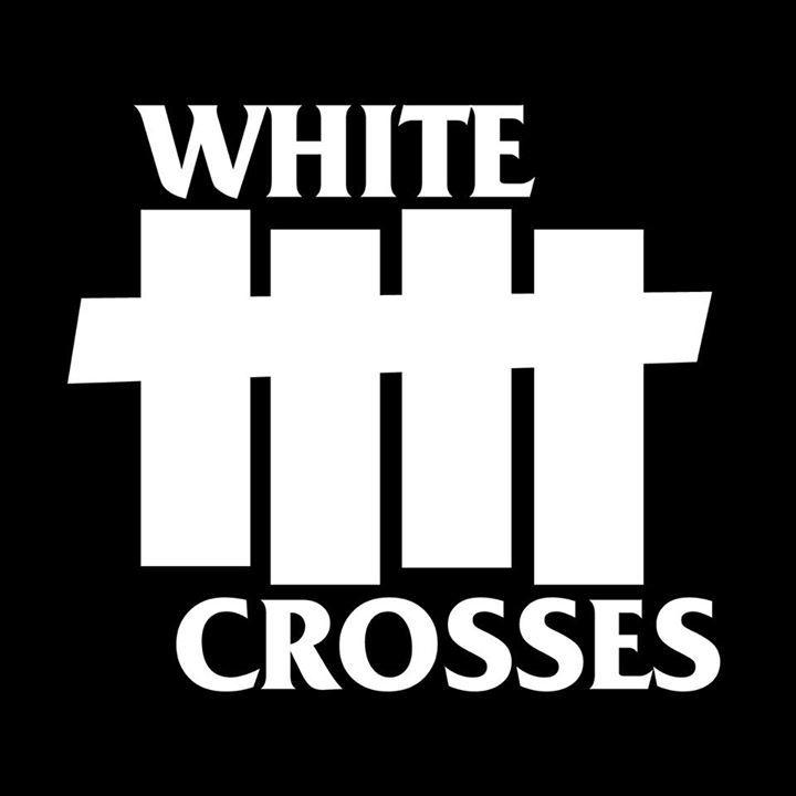 White Crosses Tour Dates