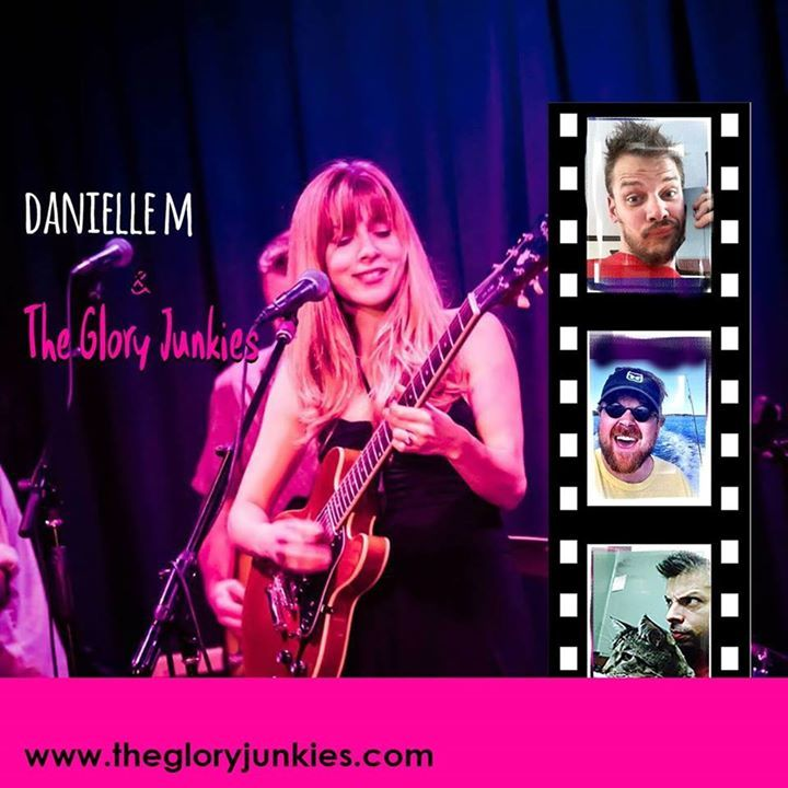 Danielle M & The Glory Junkies Tour Dates