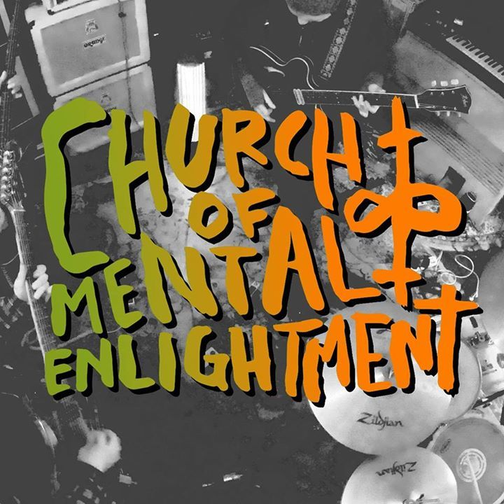 Church Of Mental Enlightment Tour Dates