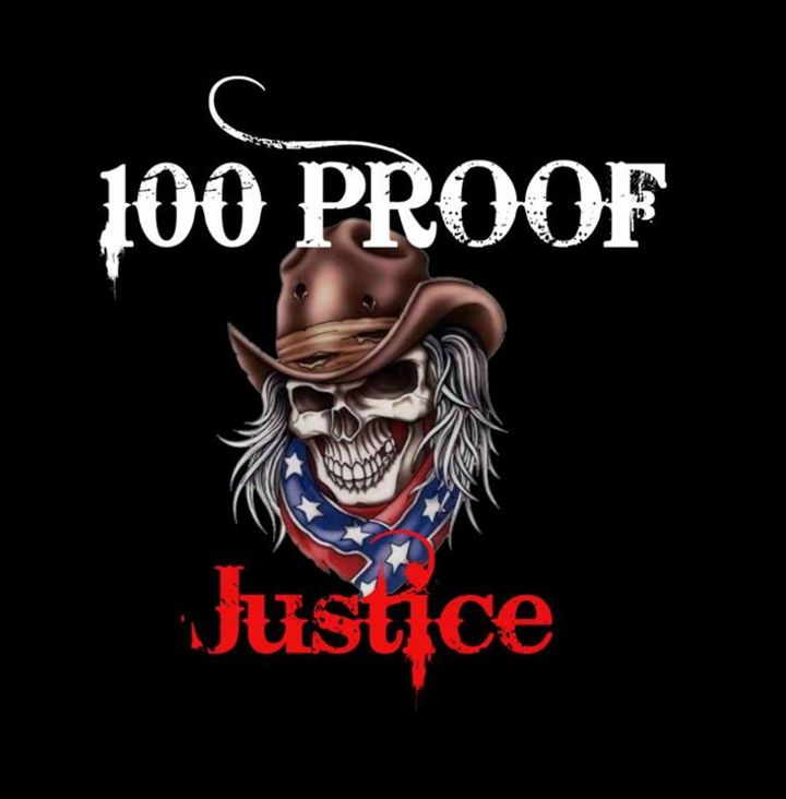 100 Proof Justice Tour Dates