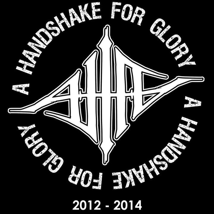 A HANDSHAKE FOR GLORY Tour Dates