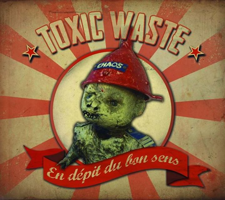 Toxic Waste Tour Dates