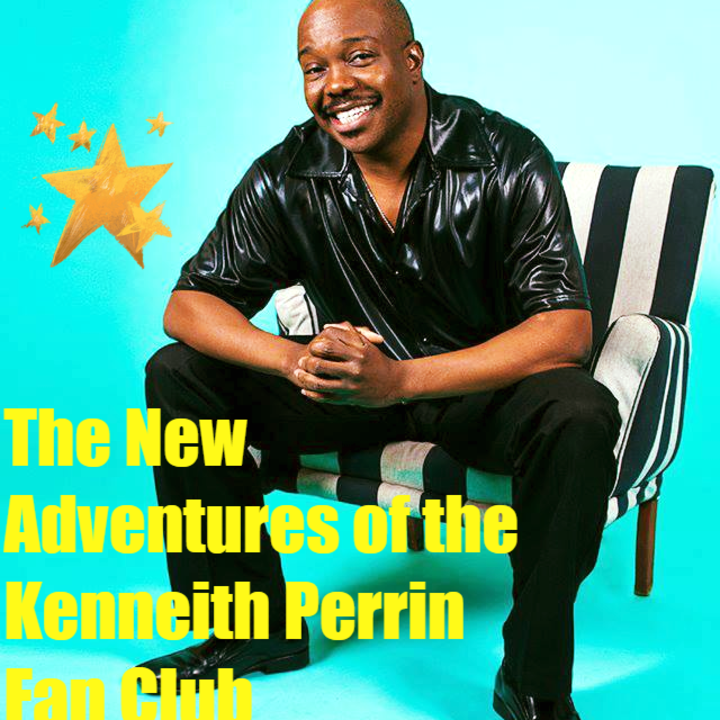 The New Adventures of Kenneith Perrin Fan Club Tour Dates