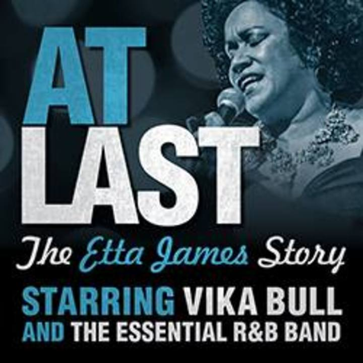 At Last - The Etta James Story Tour Dates