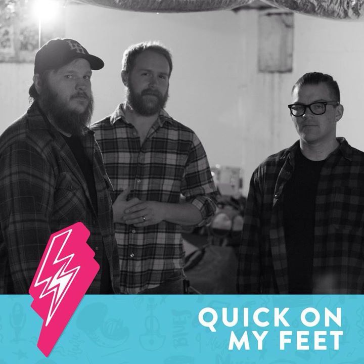 Quick On My Feet Tour Dates