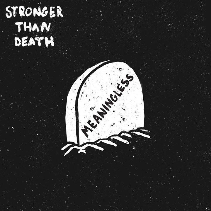 Stronger Than Death Tour Dates