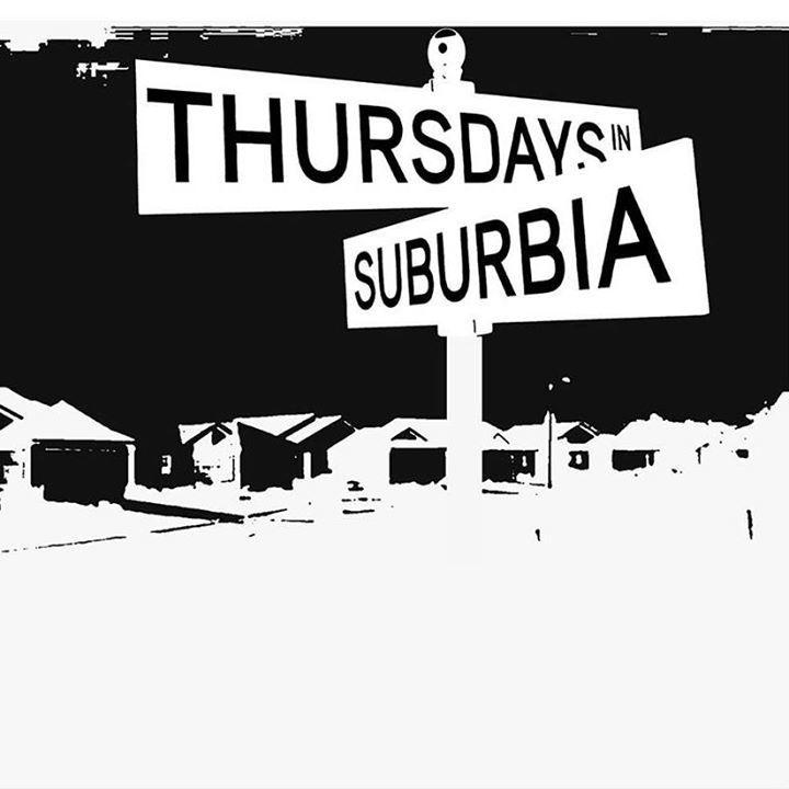 Thursdays in Suburbia Tour Dates