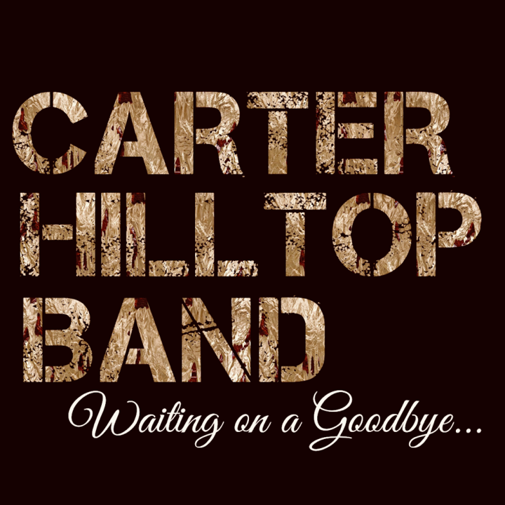 Carter Hilltop Band Tour Dates
