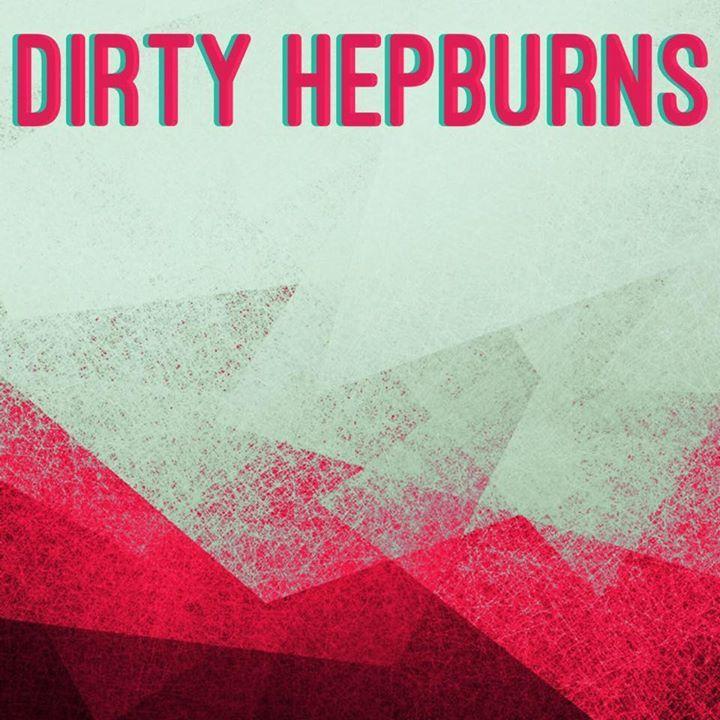 Dirty Hepburns @ King Tut's Wah Wah Hut, Glasgow - Glasgow, United Kingdom
