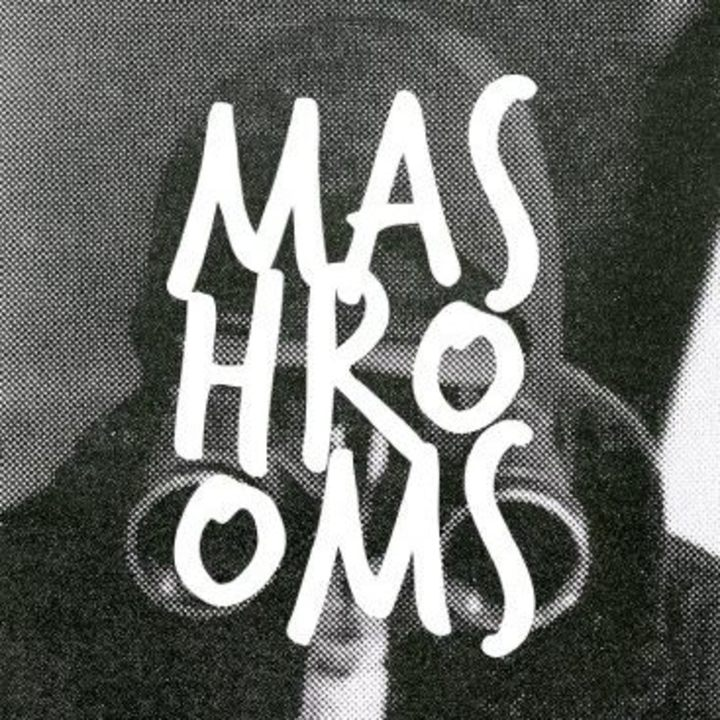 MASHROOMS Tour Dates