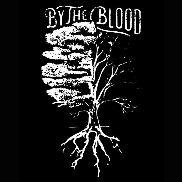 By The Blood Tour Dates