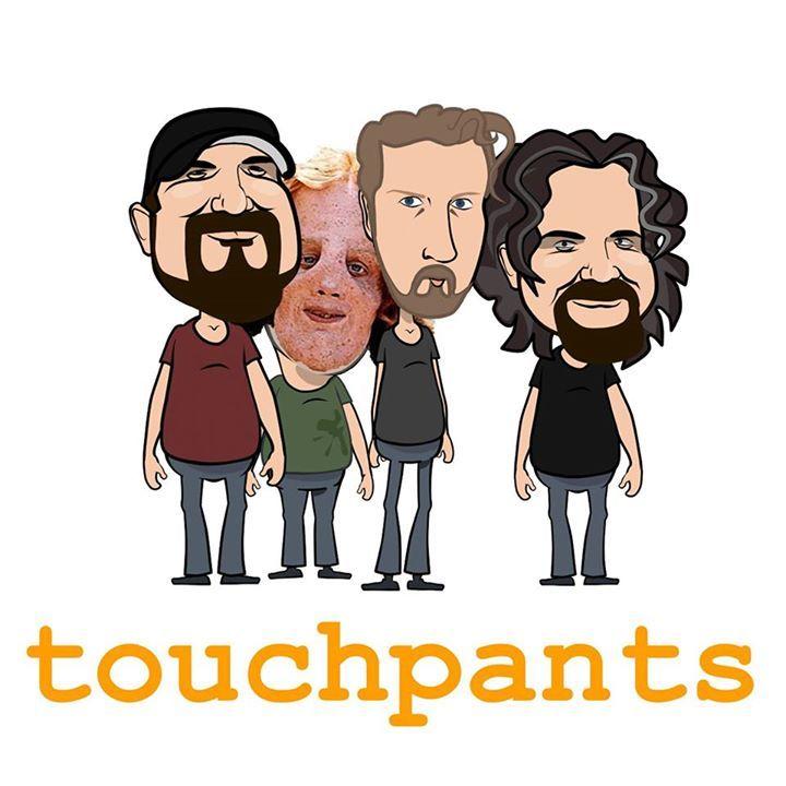 Touchpants Tour Dates