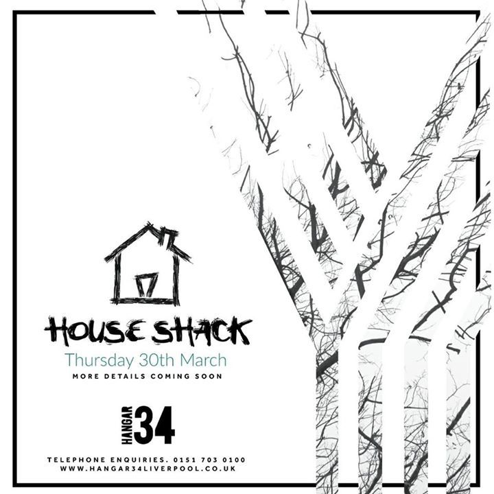 HOUSE SHACK Events Tour Dates