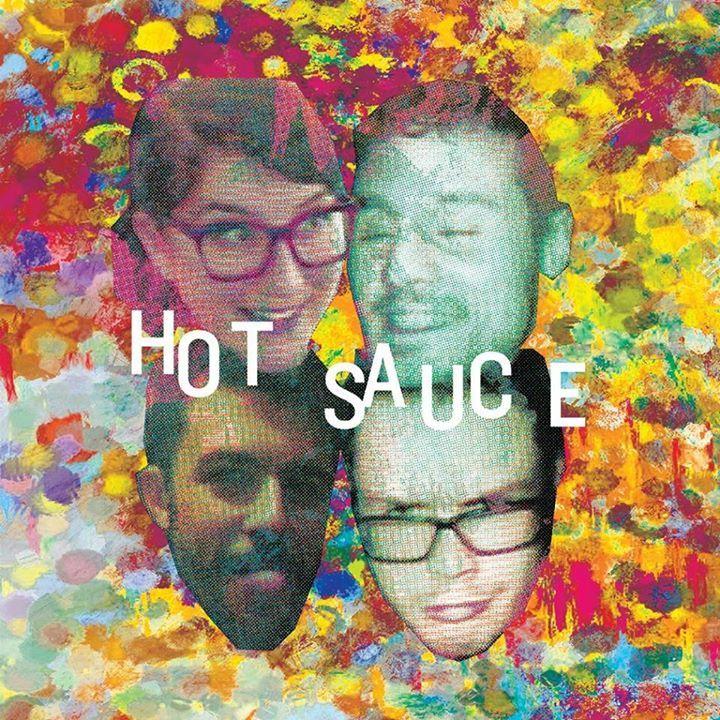 Hot Sauce Tour Dates