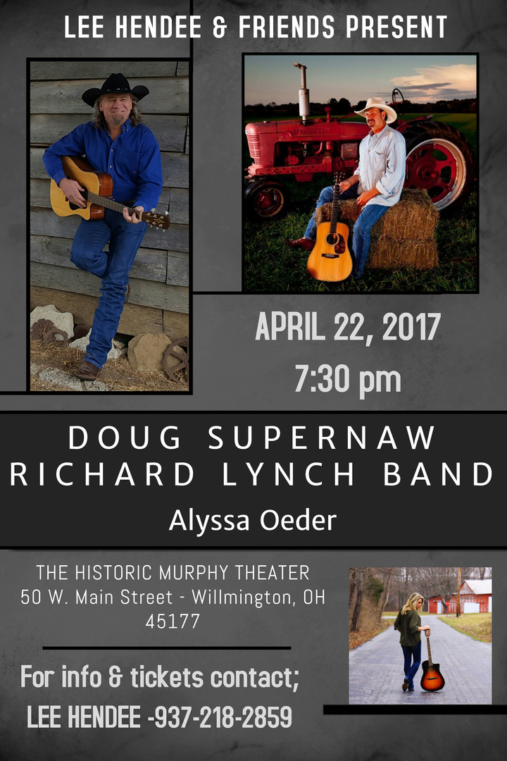 Richard Lynch Band/Country Music @ Murphy Theater - Wilmington, OH