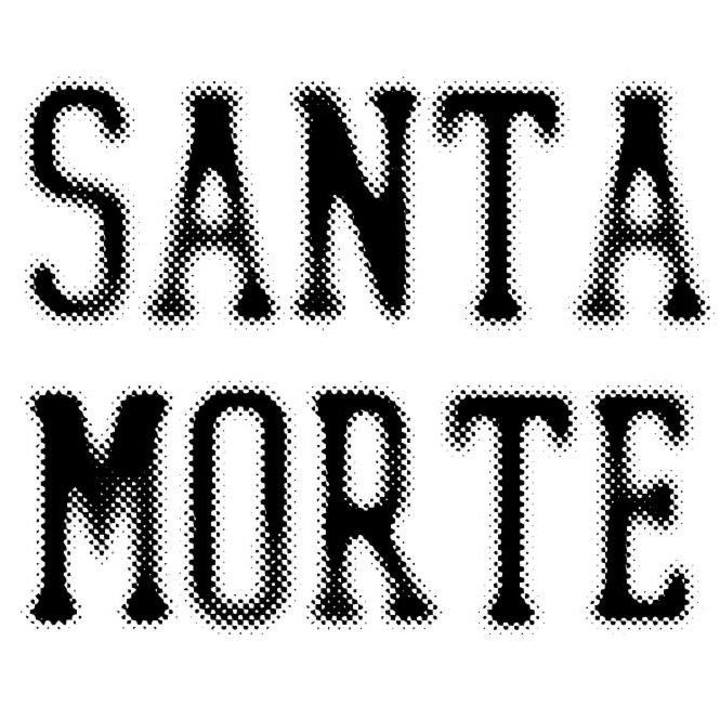 Santa Morte Tour Dates