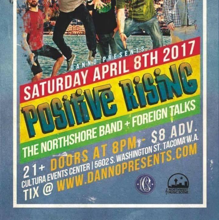 Positive Rising Tour Dates