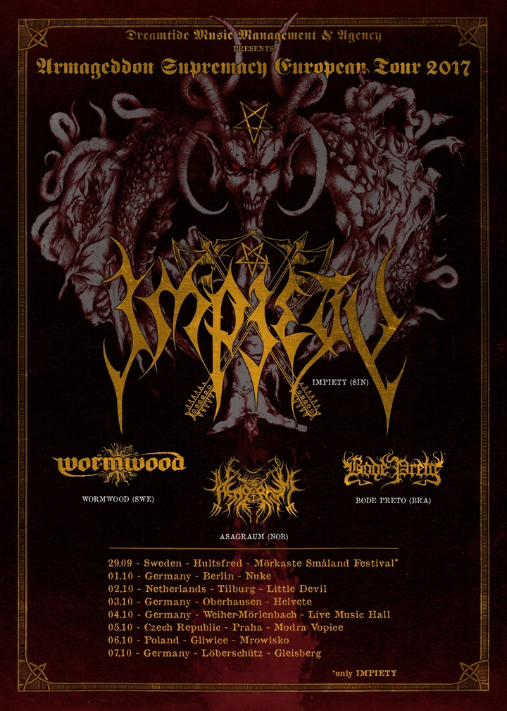 Dreamtide Music Management & Agency @ IMPIETY + WORMWOOD + ASAGRAUM + BODE PRETO @ Live Music Hall  - Weiher, Germany