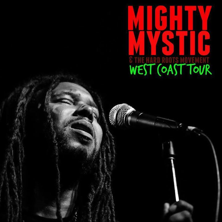 The Mighty Mystic Tour Dates