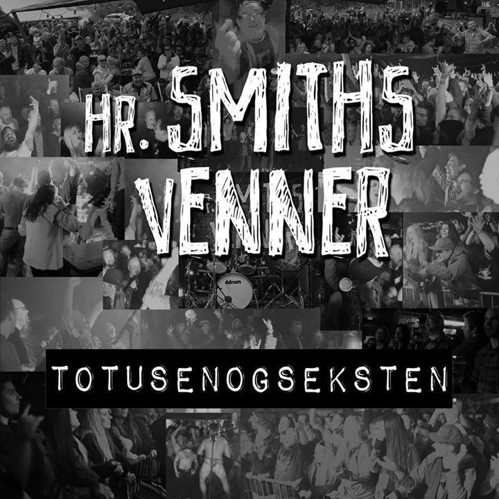 Hr. Smiths Venner Tour Dates
