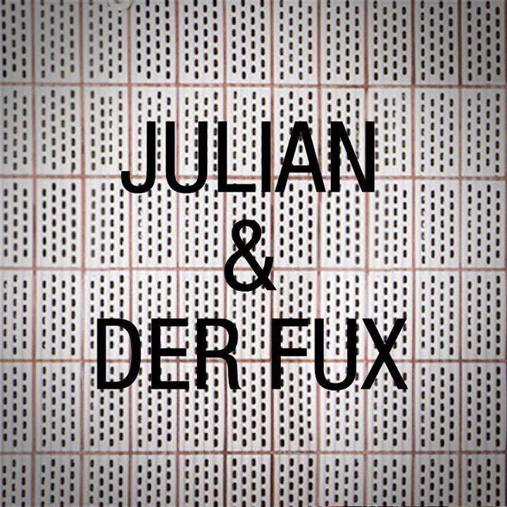 Julian und der Fux Tour Dates
