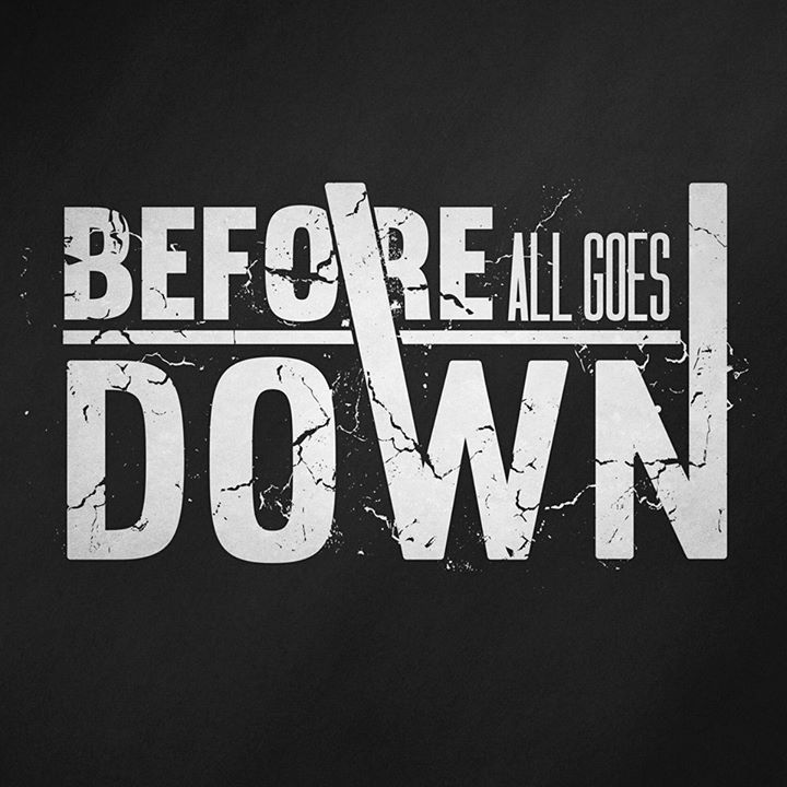 BEFORE ALL GOES DOWN Tour Dates