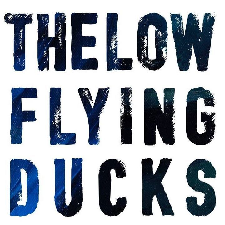 The Low Flying Ducks Tour Dates
