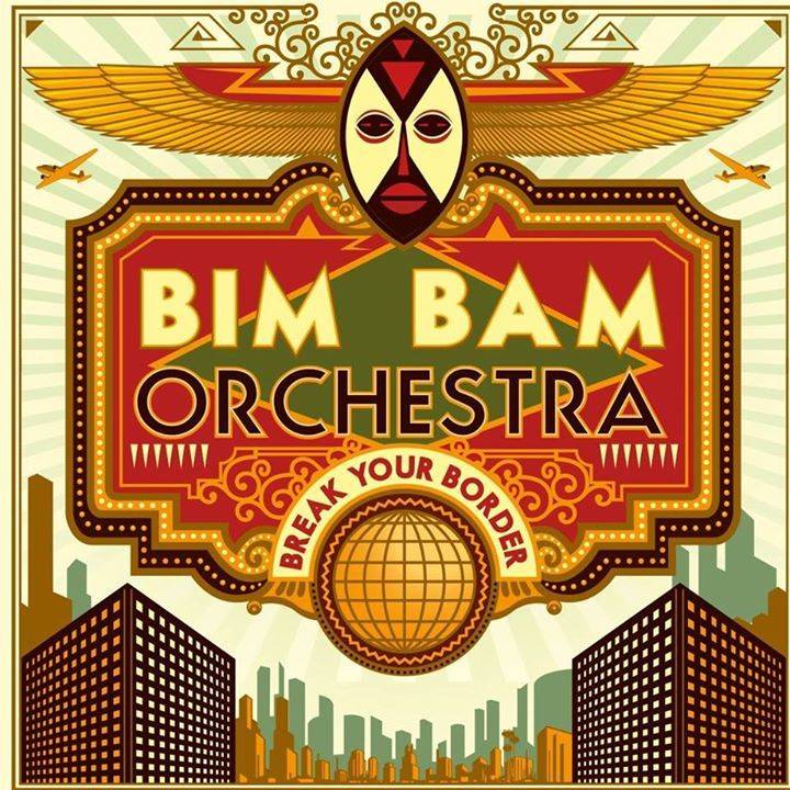 BIM BAM ORCHESTRA Tour Dates
