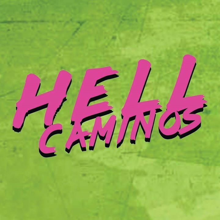 The Hell Caminos Tour Dates