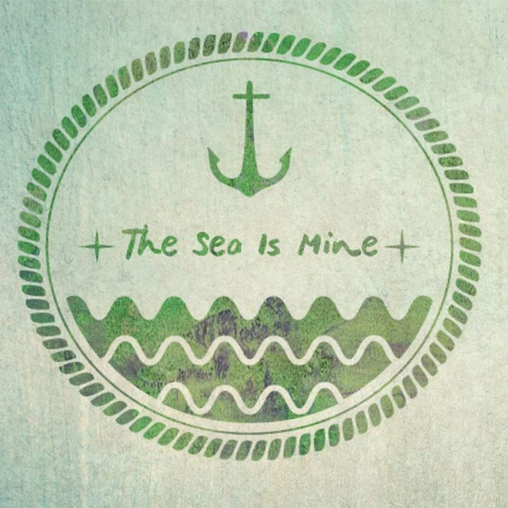 The Sea Is Mine Tour Dates