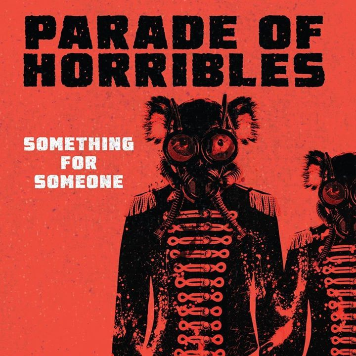 Parade of Horribles Tour Dates