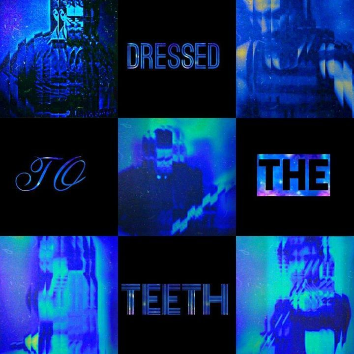 Dressed to the Teeth Tour Dates