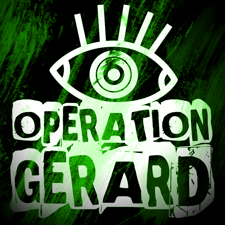 OPERATION GERARD Tour Dates