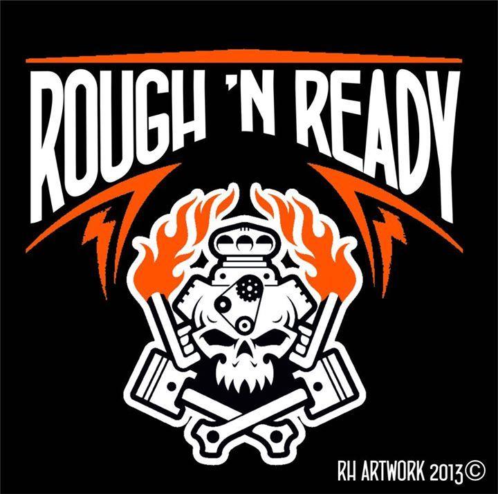 Rough 'N Ready Tour Dates