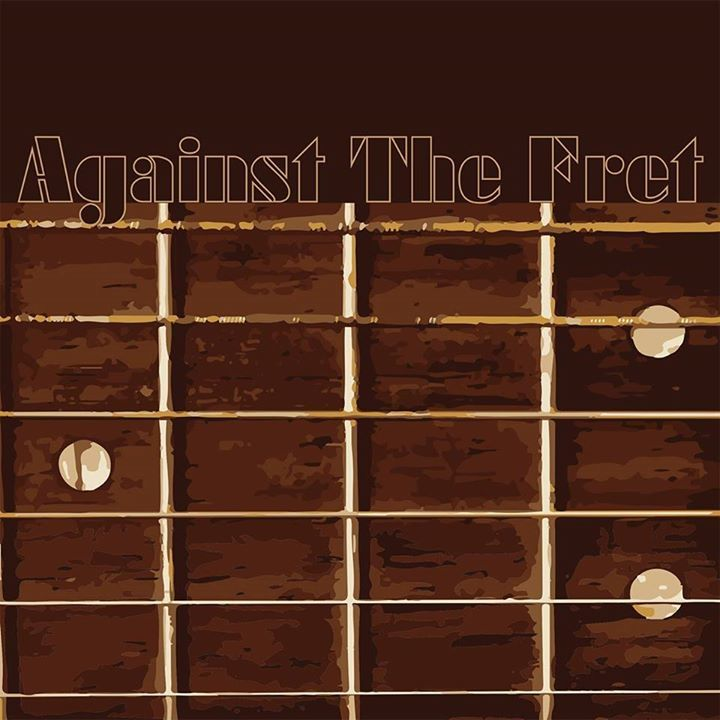 Against the Fret Tour Dates