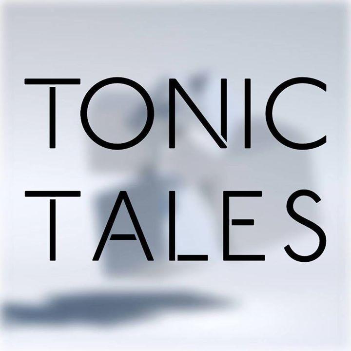 Tonic Tales Tour Dates