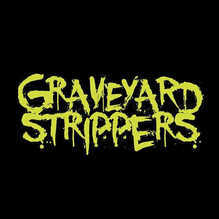 Graveyard Strippers Tour Dates