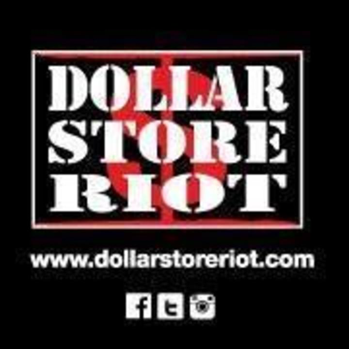 Dollar Store Riot Tour Dates