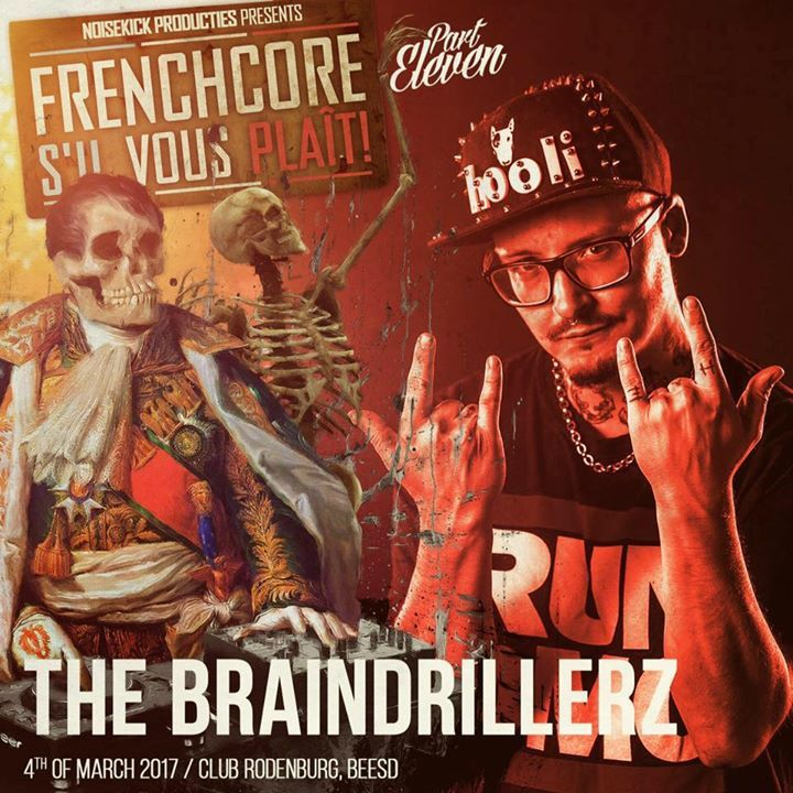 The Braindrillerz Tour Dates
