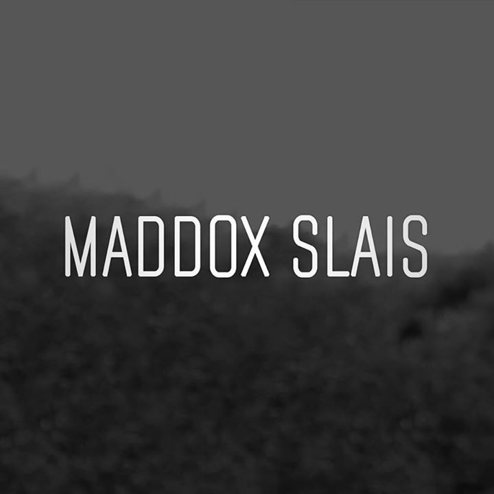 Maddox Slais Tour Dates