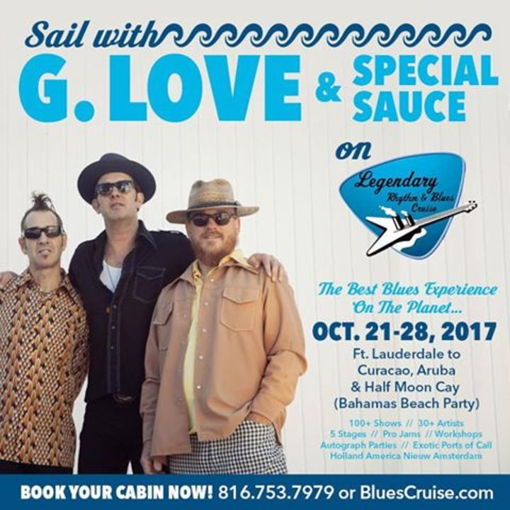 G. Love & Special Sauce @ Legendary Rhythm & Blues Cruise - Fort Lauderdale, FL