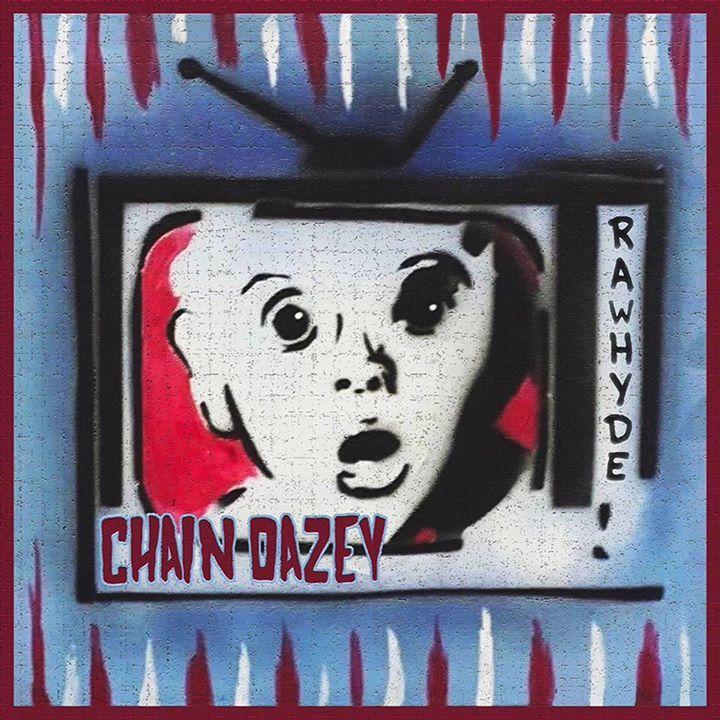 Chain Dazey Tour Dates