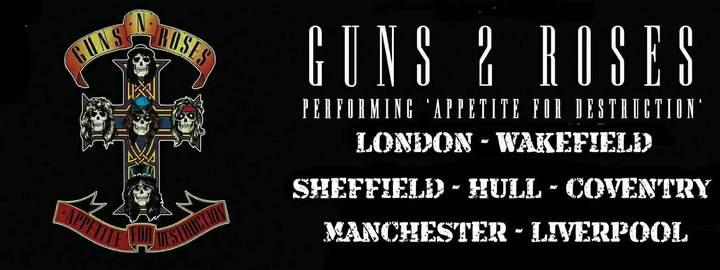 Guns 2 Roses - UK Guns N Roses Tribute @ Wearhouse23  - Wakefield, United Kingdom