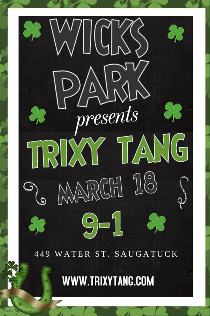 Trixy Tang @ Wick's Park (St. Patrick's Party)  - Saugatuck, MI
