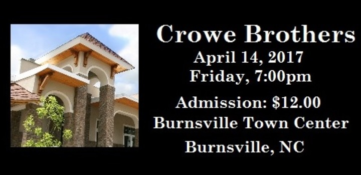 Crowe Brothers @ Burnsville Town Center - Burnsville, NC