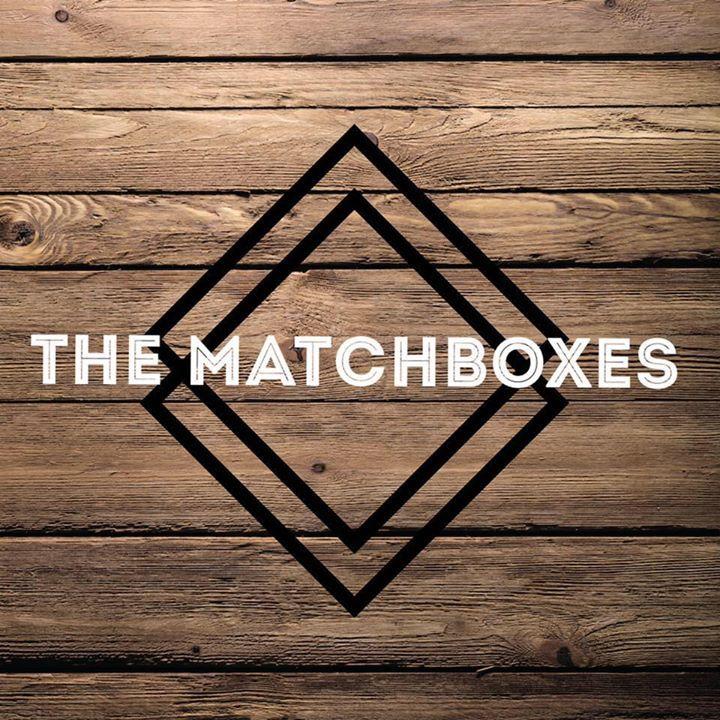 The Matchboxes Tour Dates