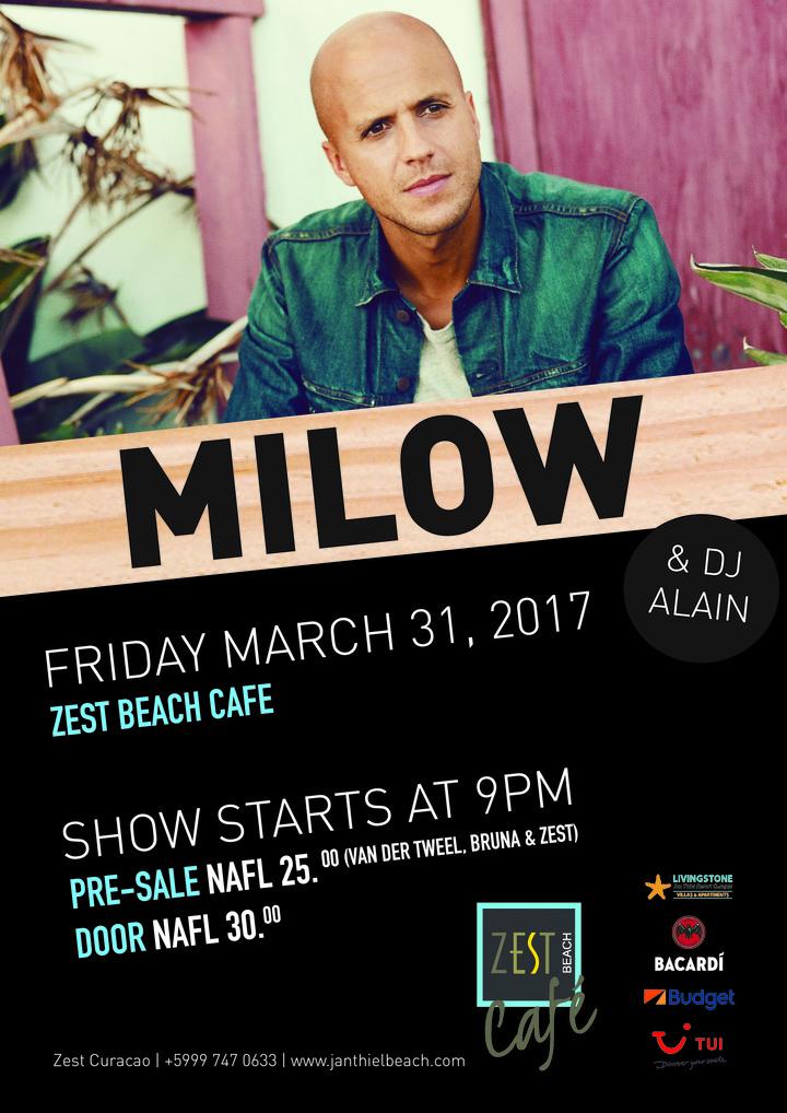 Milow @ Zest Beach Cafe - Jan Thiel, Curaçao
