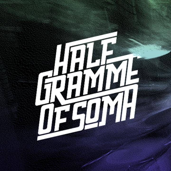 HALF Gramme of SOMA Tour Dates